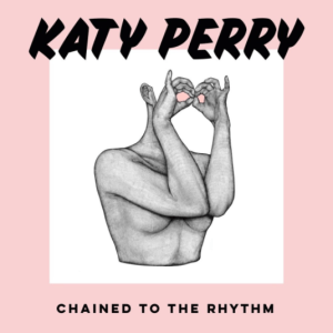 """Chained to the Rhythm"" - Katy Perry feat. Skip Marley"